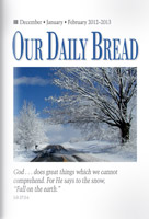Our Daily Bread — Refreshing Candor