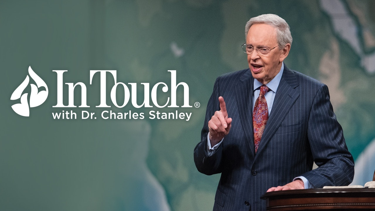 In Touch Ministries; Charles Stanley – Gratitude in the Storms of Life