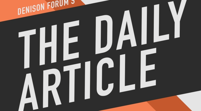 Denison Forum – Three stories of good news for the church in the culture: The best way to observe Silent Wednesday